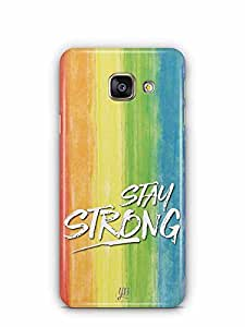 YuBingo Stay Strong Designer Mobile Case Back Cover for Samsung Galaxy A3 2016