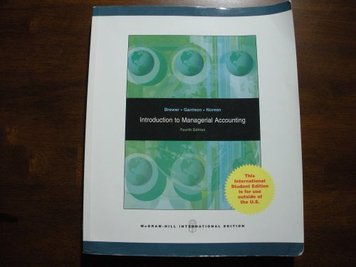 Introduction to Managerial Accounting 4th Edition 2008