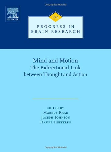 mind-and-motion-the-bidirectional-link-between-thought-and-action-progress-in-brain-research