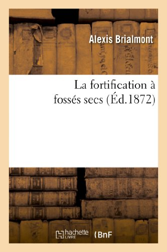 La fortification à fossés secs