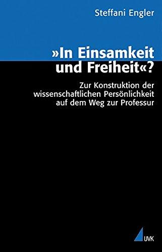 'In Einsamkeit und Freiheit' (Analyse und Forschung)