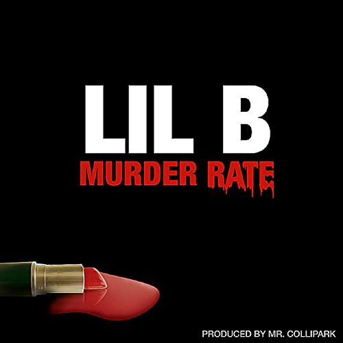 Lil B-Murder Rate-WEB-2014-SPANK Download