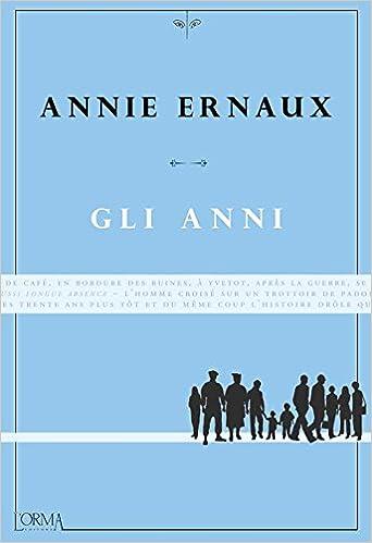 Annie Ernaux, Gli anni
