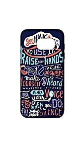 You Have A Voice Designer Mobile Case/Cover For Samsung Galaxy S7