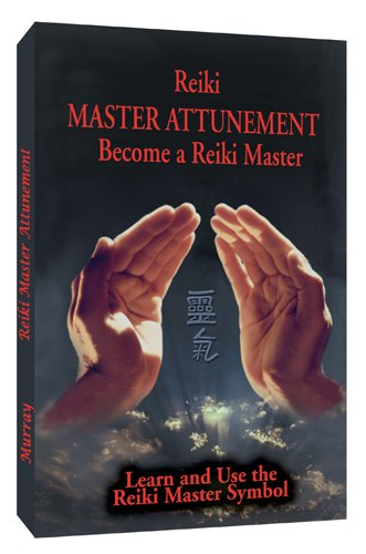 Reiki Master Attunement Become a Reiki Master