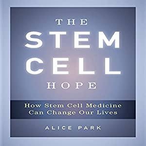 The Stem Cell Hope Audiobook