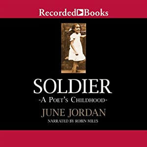 Soldier: A Poet's Childhood | [June Jordan]