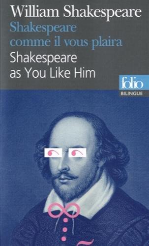 Scènes célèbres/Famous scenes, II:Shakespeare comme il vous plaira/Shakespeare as You Like Him