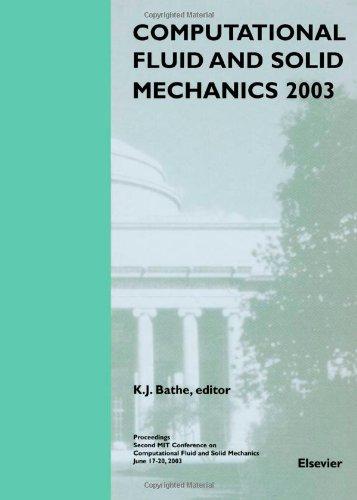 Computational Fluid And Solid Mechanics 2003 (2 Volume Set)