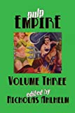 Pulp Empire Volume Three