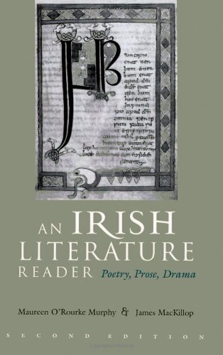 An Irish Literature Reader: Poetry, Prose, Drama (Irish...
