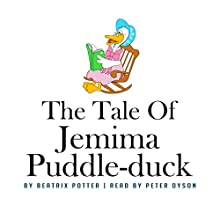 The Tale of Jemima Puddle-Duck Audiobook by Beatrix Potter Narrated by Peter Dyson