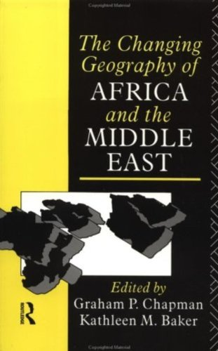 The Changing Geography of Africa and the Middle