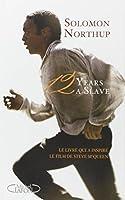 12 years a slave - Le livre qui a inspiré le film de Steve McQueen