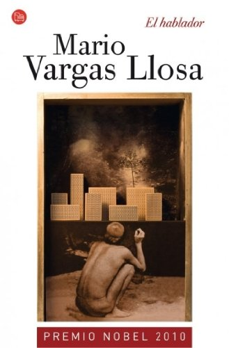 El hablador (Narrativa (Punto de Lectura)) (Spanish Edition)