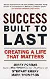 img - for [(Success Built to Last: Creating a Life That Matters )] [Author: Stewart Emery] [Sep-2007] book / textbook / text book