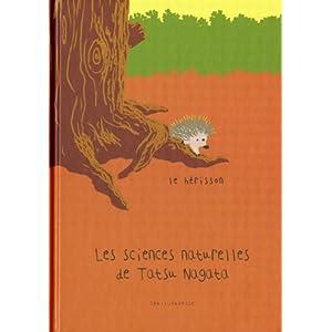 Les sciences naturelles de Tatsu Nagata : Le hérisson