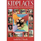 Kidplaces: A Guide to Family Activities in the Triangle