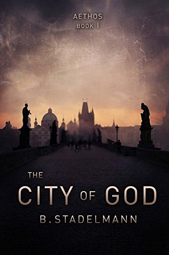 Book: The City of God (Aethos Book 1) by Brett Stadelmann