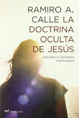 La doctrina oculta de Jesús (Espiritualidad (m.Roca))
