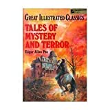 Tales of Mystery and Terror (Great Illustrated Classics)