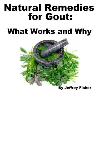 Jeffrey Fisher - Natural Remedies for Gout: What Works and Why (English Edition)