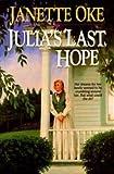 Julia's Last Hope (0553805649) by Oke, Janette