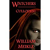 Watchers: Culloden!by William Meikle
