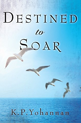 Destined To Soar by K.p. Yohannan ebook deal