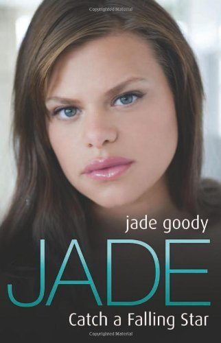 Jade: Catch a Falling Star by Jade Goody (2008-09-15)