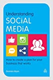 Understanding Social Media: How to Create a Plan for Your Business that Works (Cambridge Marketing Handbooks)