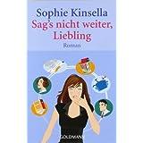 """Sag's nicht weiter, Lieblingvon """"Sophie Kinsella"""""""