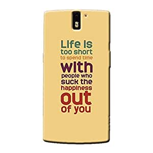 LIFE IS SHORT BACK COVER FOR ONE PLUS ONE
