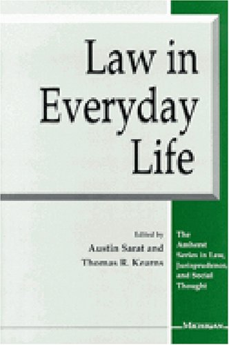 Law in Everyday Life (The Amherst Series in Law,...