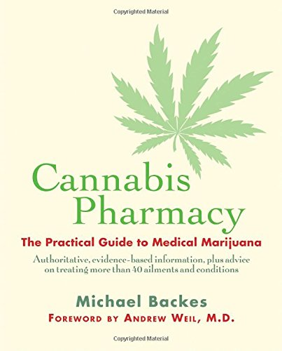 Practical Fitness Wellness: Cannabis Pharmacy: The Practical Guide To Medical