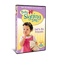 Baby Signing Time Vol. 4: Let's Be Friends