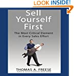 Sell Yourself First: The Most Critica...