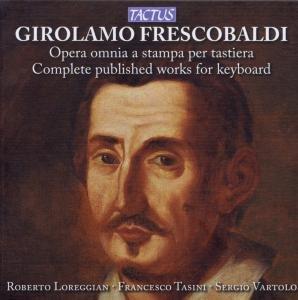 Frescobaldi: Opera Omnia Per Tastiera