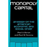 "Monopoly Capital: An Essay on the American Economic and Social Order (Library of Holocaust Testimonies)von ""Paul A. Baran"""