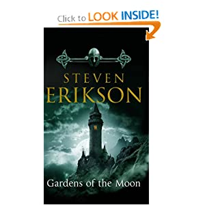 Gardens of the Moon (The Malazan Book of the Fallen, Book 1) by Steven Erikson