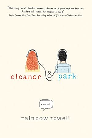 Eleanor & Park: A Novel by Rainbow Rowell