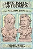Apes, angels, and Victorians;: The story of Darwin, Huxley, and evolution; with a new introd. by Sir Julian Huxley (Time Reading Program)