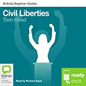 Civil Liberties: Bolinda Beginner Guides | [Tom Head]