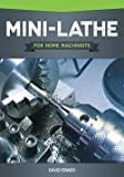 img - for David Fenner: Mini-Lathe for Home Machinists (Paperback); 2012 Edition book / textbook / text book