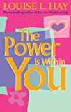 Louise Hay The Power Is Within You