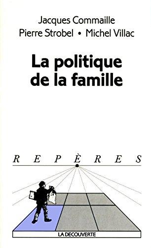 La politique de la famille