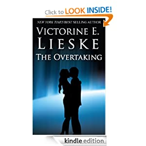 Kindle Daily Deal: The Overtaking (The Overtaking Series), by Victorine E. Lieske. Publication Date: May 12, 2011
