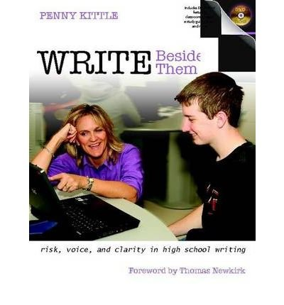 write-beside-them-risk-voice-and-clarity-in-high-school-writing-author-penny-kittle-published-on-may