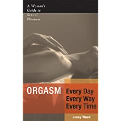 [Orgasm Every Day Every Way Every Time]