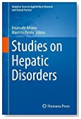 Studies on Hepatic Disorders (Oxidative Stress in Applied Basic Research and Clinical Practice)
